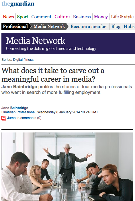 What does it take to carve out a meaningful career in media? (By The Guardian)